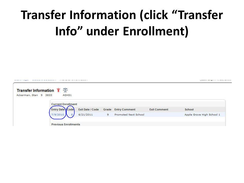 Transfer Information (click Transfer Info under Enrollment)