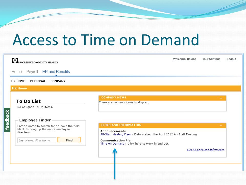 Time on Demand - Login Badge/ID = clock # PIN = last four of SSN (those hired before 2010) or 0 (those hired in or after 2010) Badge/ID = clock # PIN = last four of SSN (those hired before 2010) or 0 (those hired in or after 2010)
