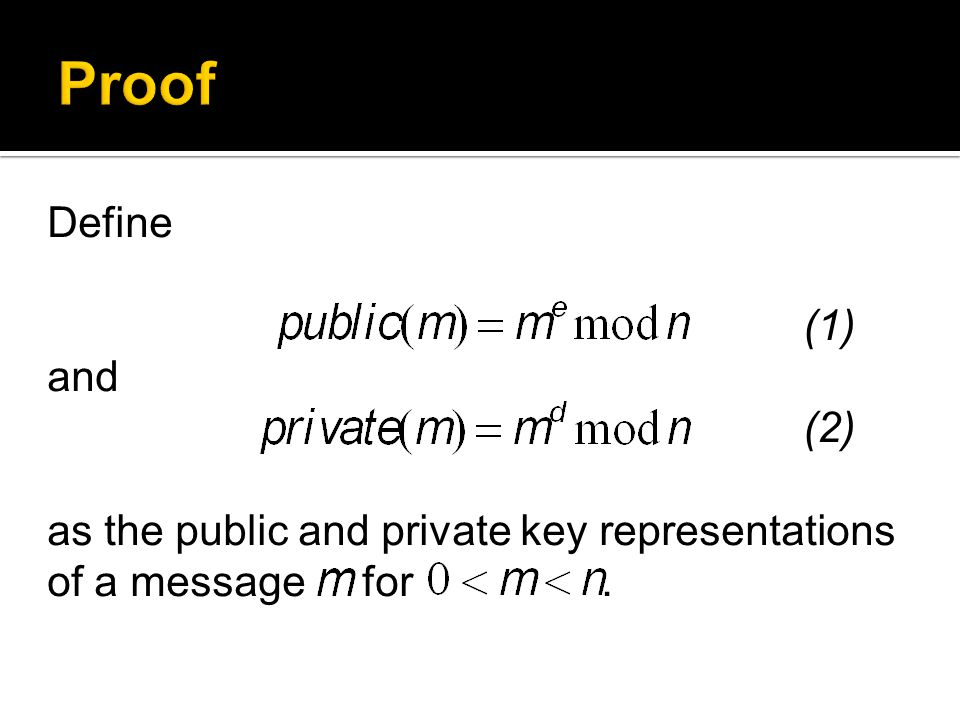 Define (1) and (2) as the public and private key representations of a message for.