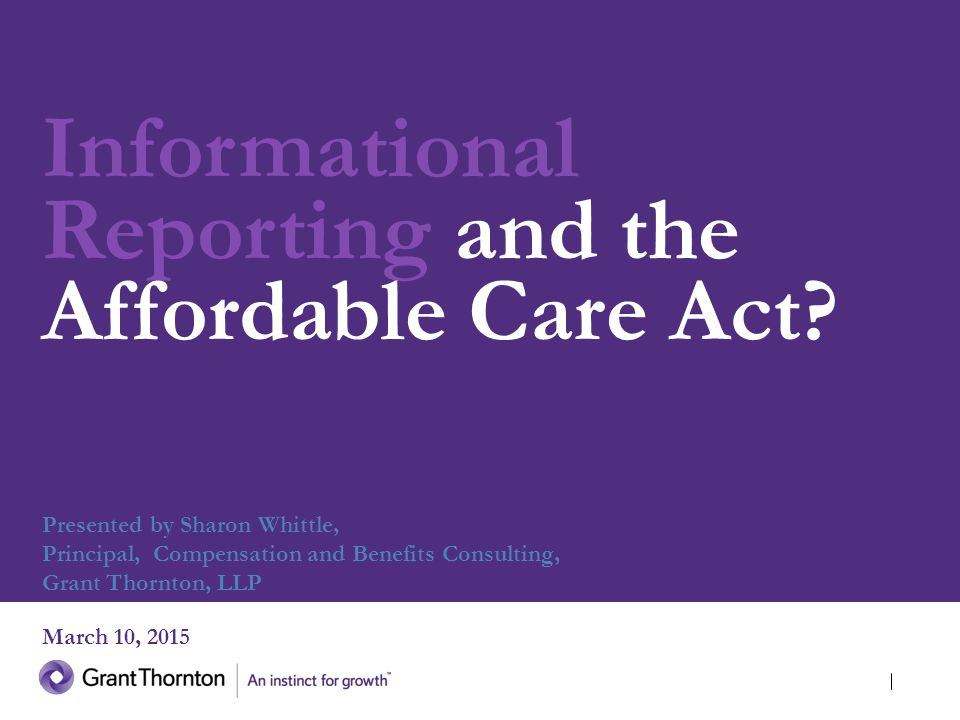 Informational Reporting and the Affordable Care Act.