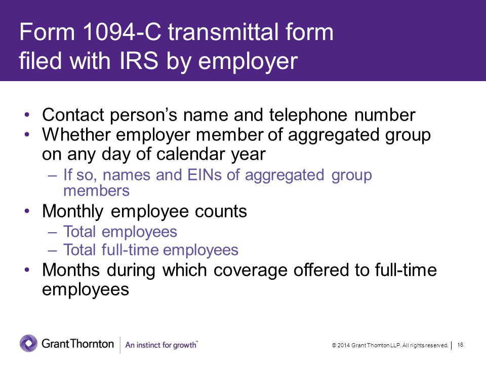 Form 1094-C transmittal form filed with IRS by employer © 2014 Grant Thornton LLP.