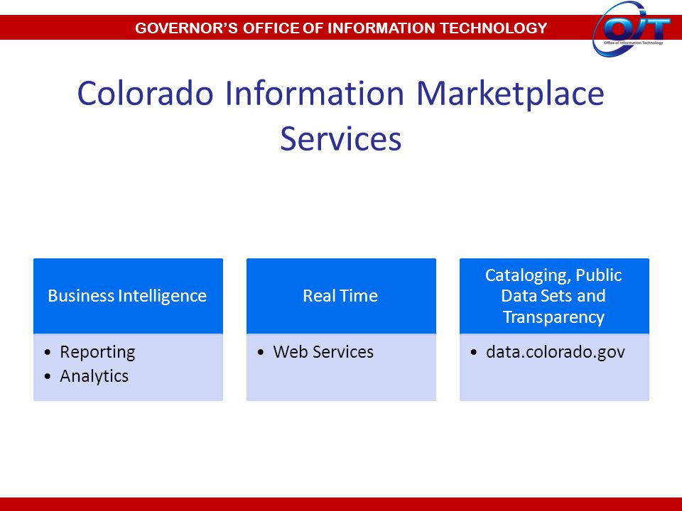 Colorado Information Marketplace Services Business Intelligence Reporting Analytics Real Time Web Services Cataloging, Public Data Sets and Transparency data.colorado.gov