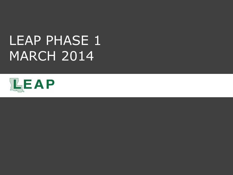 LEAP PHASE 1 MARCH 2014