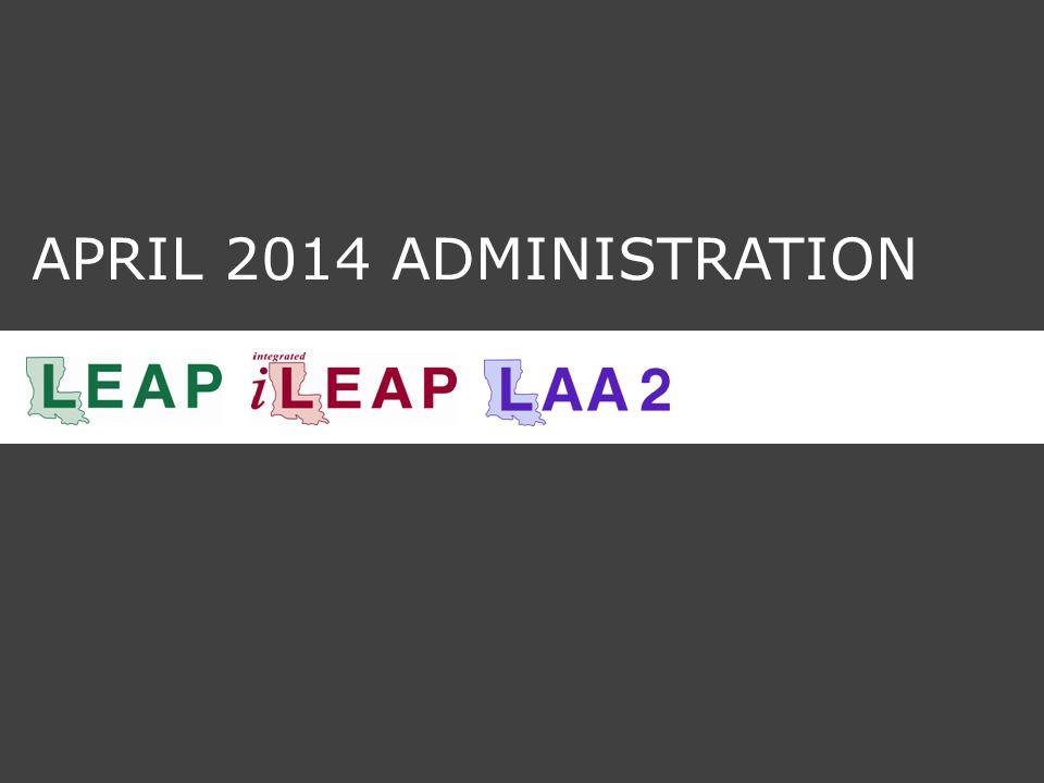 APRIL 2014 ADMINISTRATION
