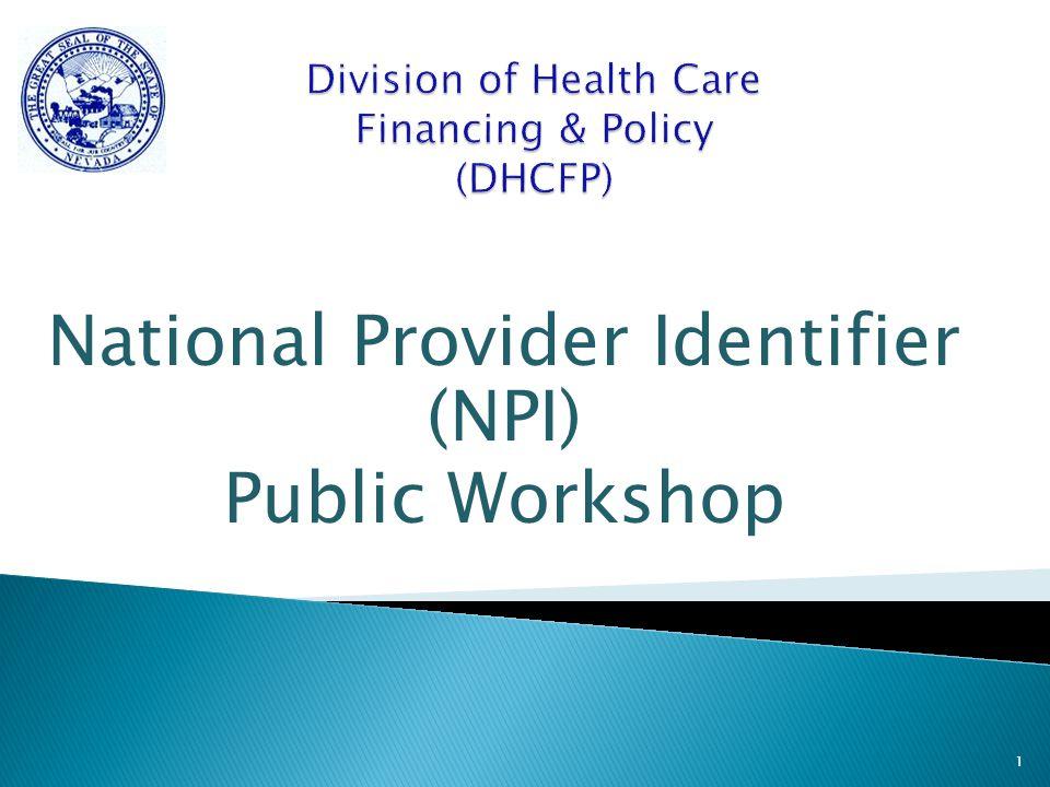 National Provider Identifier (NPI) Public Workshop 1