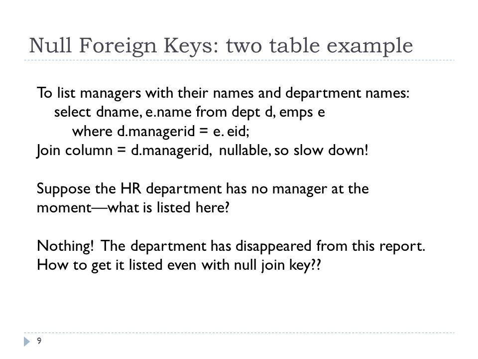 Null join key: outer join to the rescue.