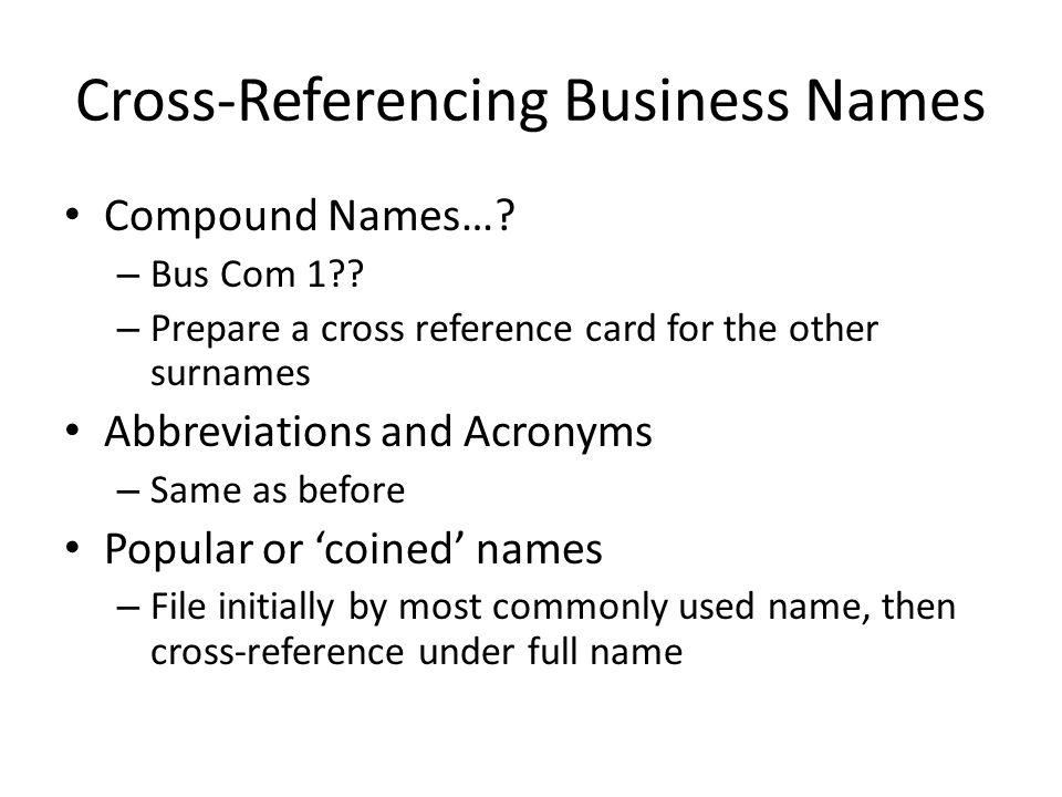 Cross-Referencing Business Names Compound Names…. – Bus Com 1 .