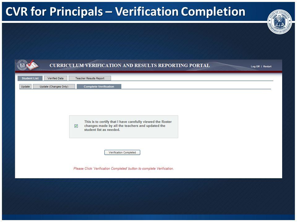 CVR for Principals – Verification Completion