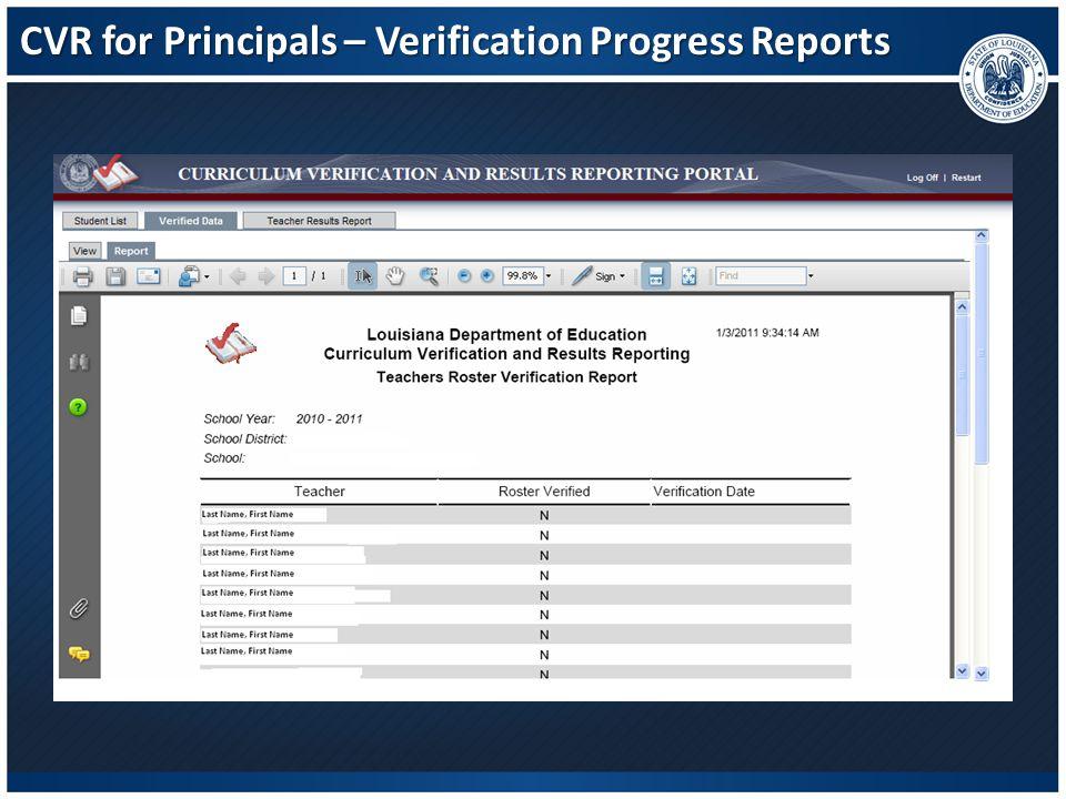 CVR for Principals – Verification Progress Reports