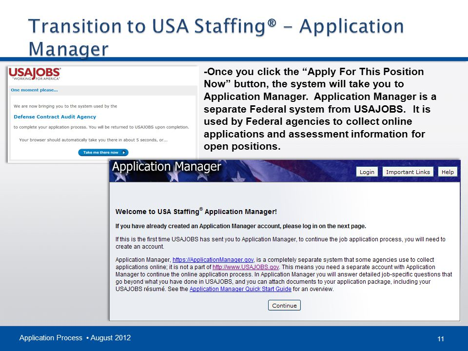 """11 Application Process August 2012 -Once you click the """"Apply For This Position Now"""" button, the system will take you to Application Manager. Applicat"""