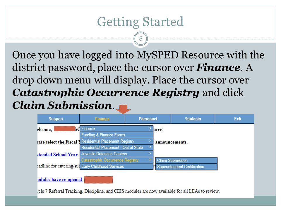 Getting Started Once you have logged into MySPED Resource with the district password, place the cursor over Finance.