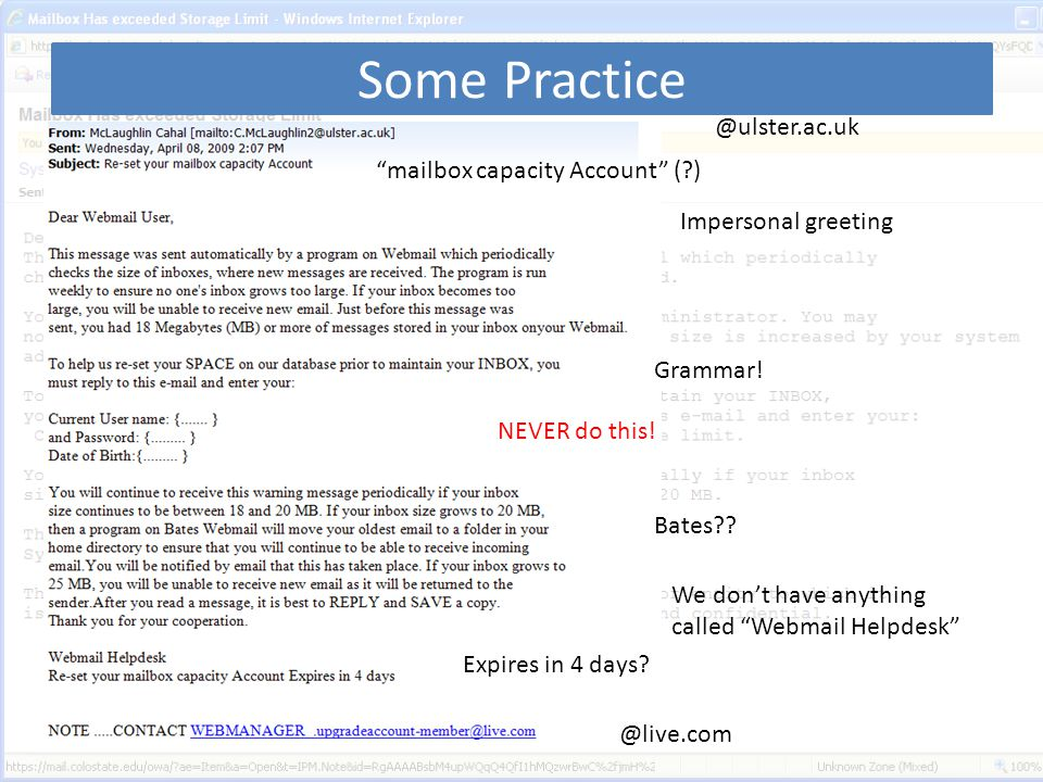 Some Practice @ulster.ac.uk mailbox capacity Account ( ) Impersonal greeting Grammar.