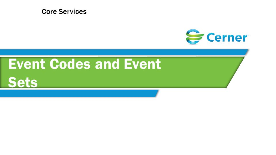 Event Codes and Event Sets Core Services