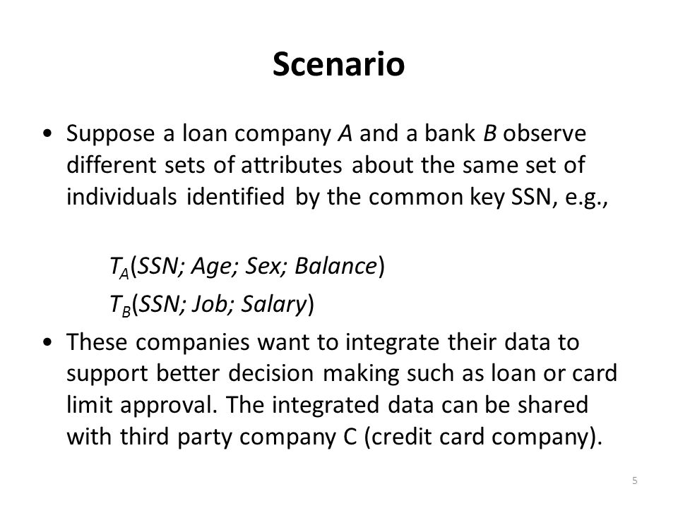 Scenario 6 After integrating the two tables (by matching the SSN field), the female lawyer becomes unique, therefore, vulnerable to be linked to sensitive information such as Salary.