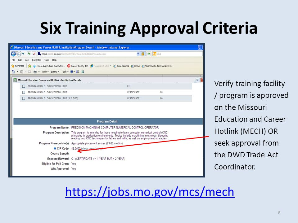 Six Approval Criteria 5)The worker is qualified to undertake and complete training.