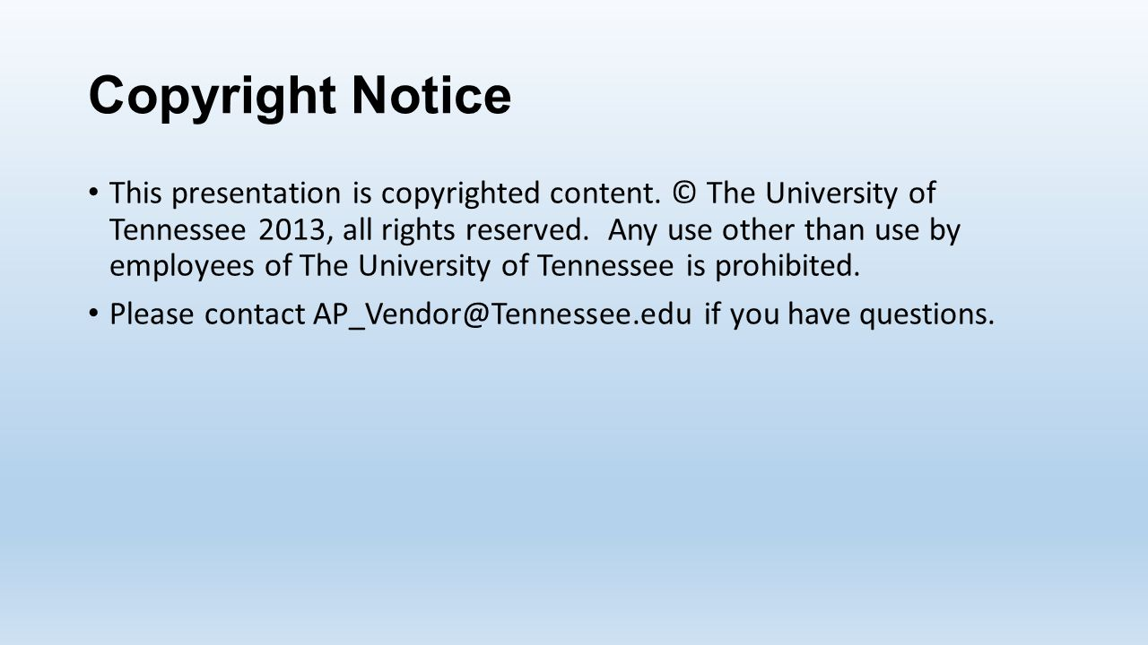 Copyright Notice This presentation is copyrighted content.