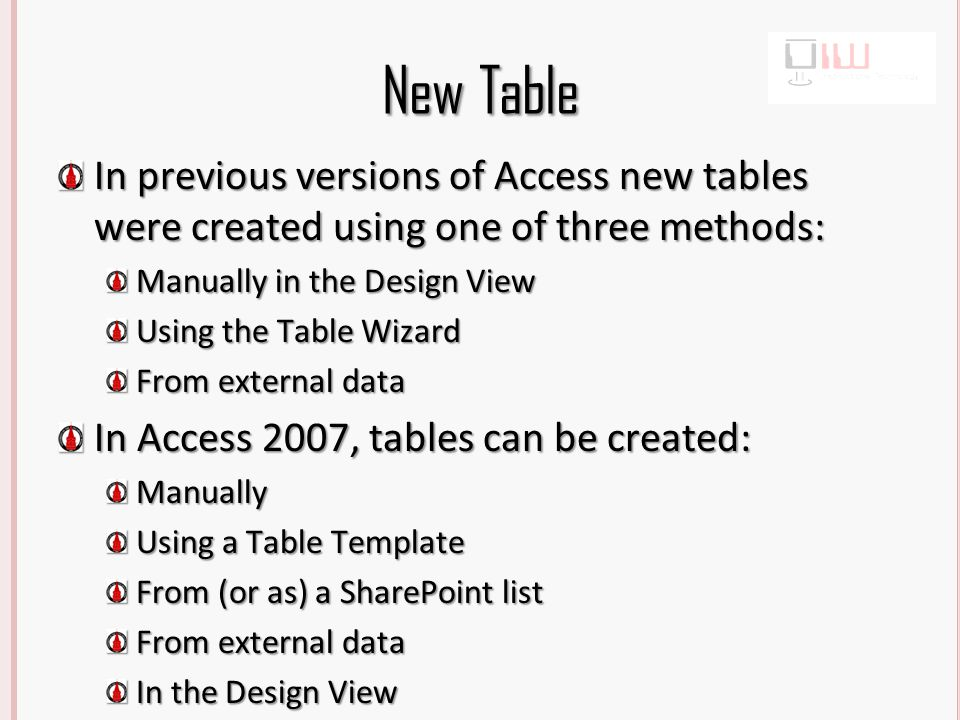 Manually Create a New Table Click the Create tab Click Table