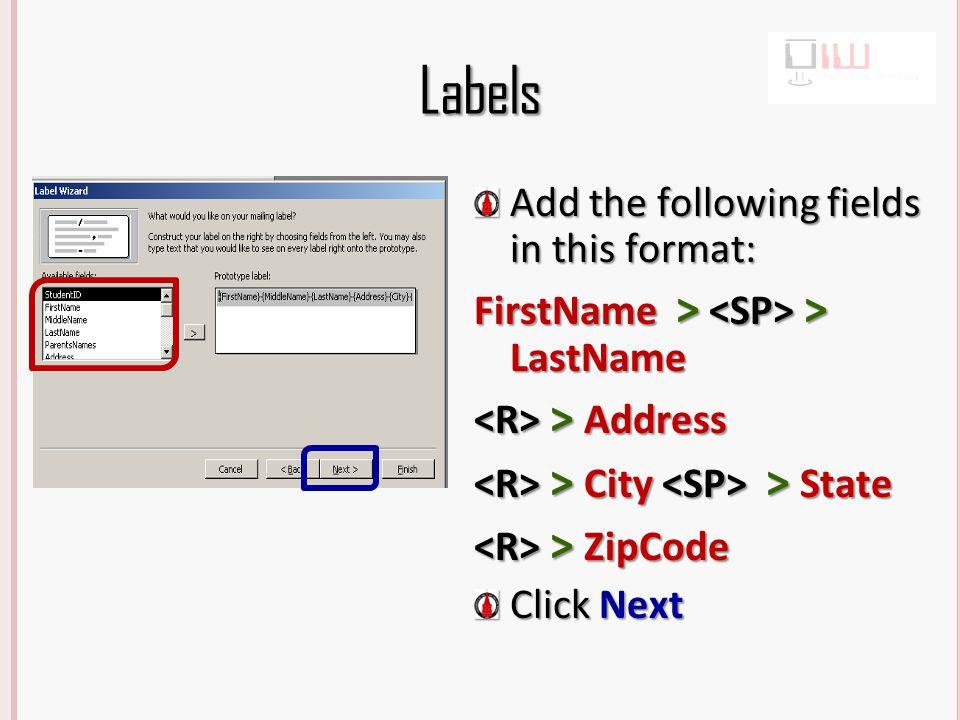 Labels Sort by Zip Code Click Next Click Finish