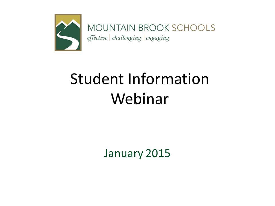 Student Information Webinar January 2015