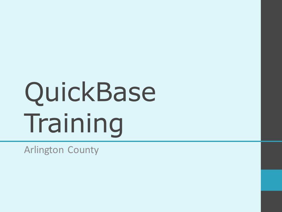 QuickBase Training Arlington County