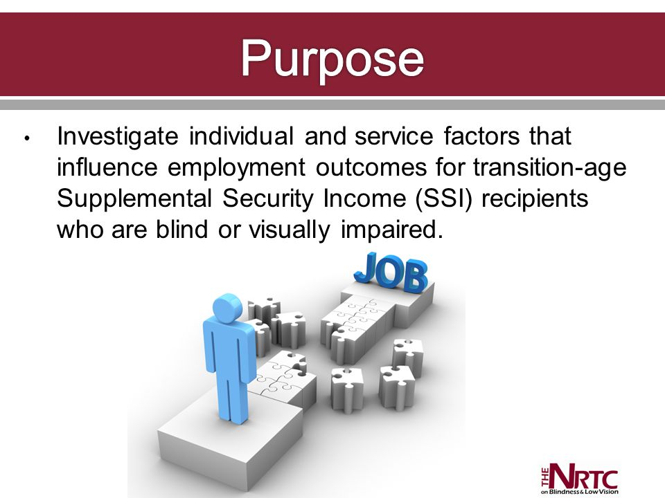 Investigate individual and service factors that influence employment outcomes for transition-age Supplemental Security Income (SSI) recipients who are