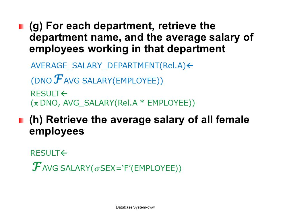 (g) For each department, retrieve the department name, and the average salary of employees working in that department (h) Retrieve the average salary