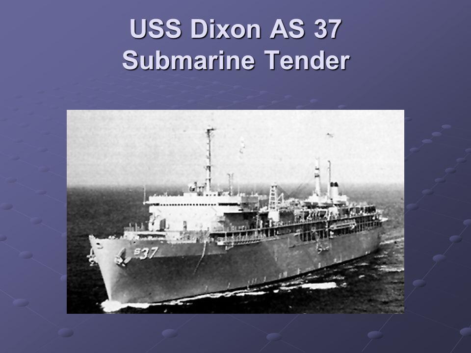 USS Dixon AS 37 Submarine Tender