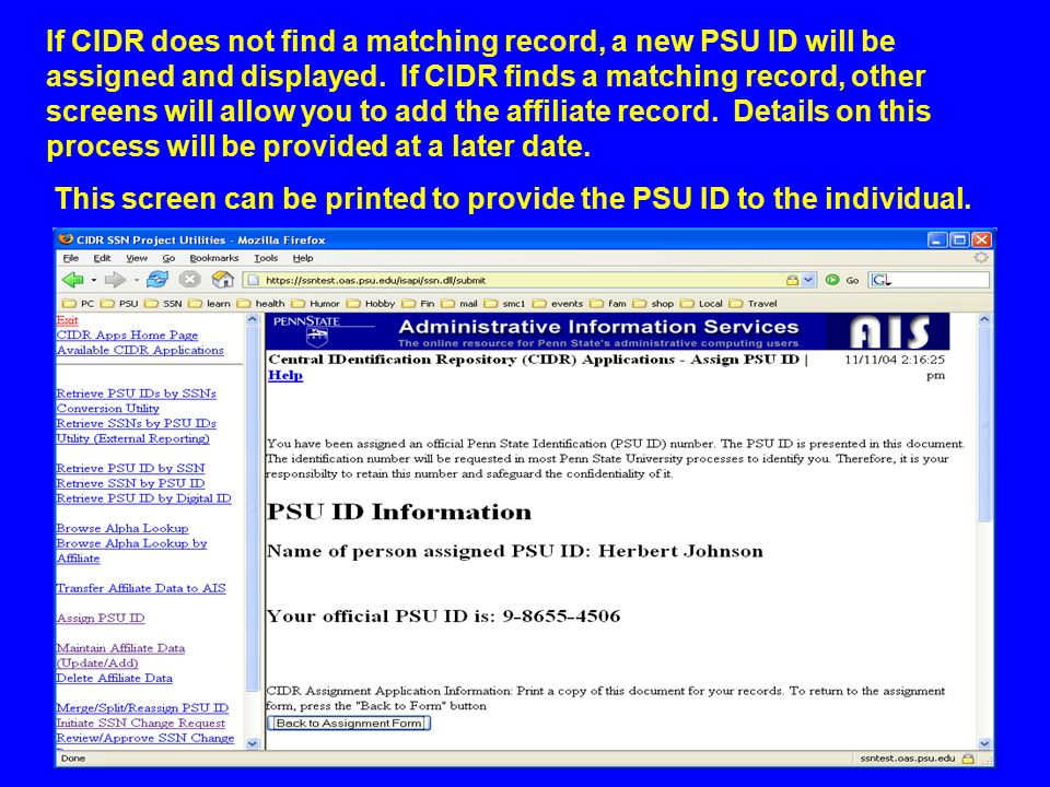 If CIDR does not find a matching record, a new PSU ID will be assigned and displayed.