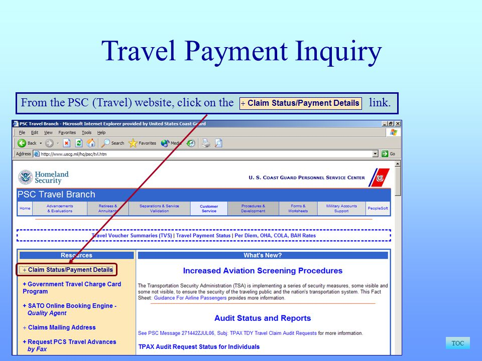 Travel Payment Inquiry TOC From the PSC (Travel) website, click on the link.