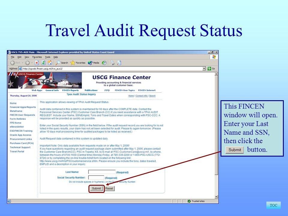 Travel Audit Request Status TOC This FINCEN window will open.