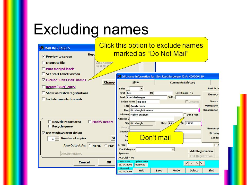 Excluding names Click this option to exclude names marked as Do Not Mail Don't mail