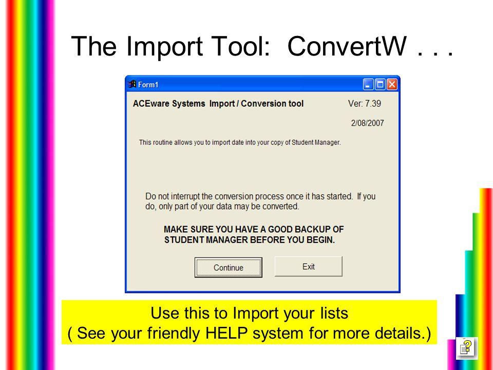 The Import Tool: ConvertW...