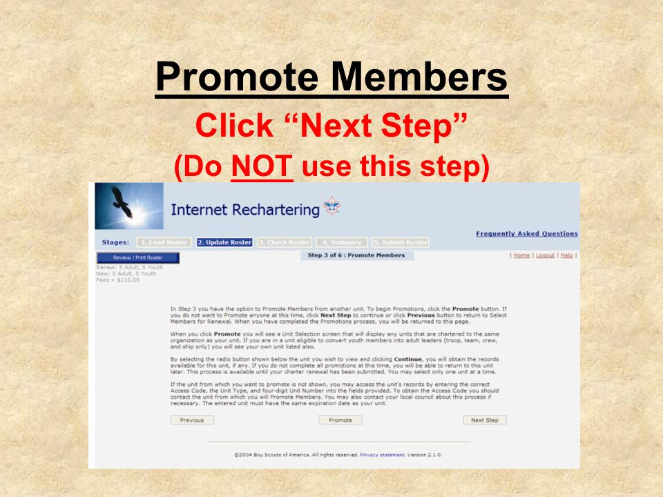 Promote Members Click Next Step (Do NOT use this step)