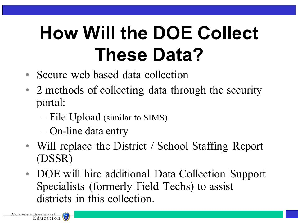 How Will the DOE Collect These Data.