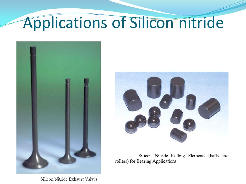 Applications of Silicon nitride