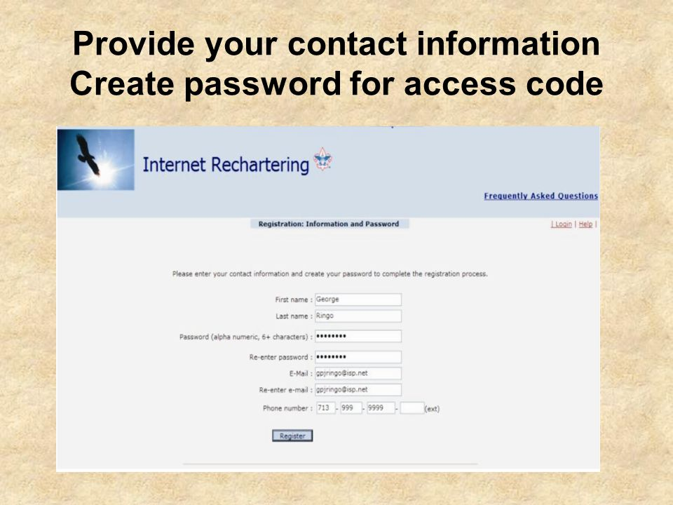 Provide your contact information Create password for access code