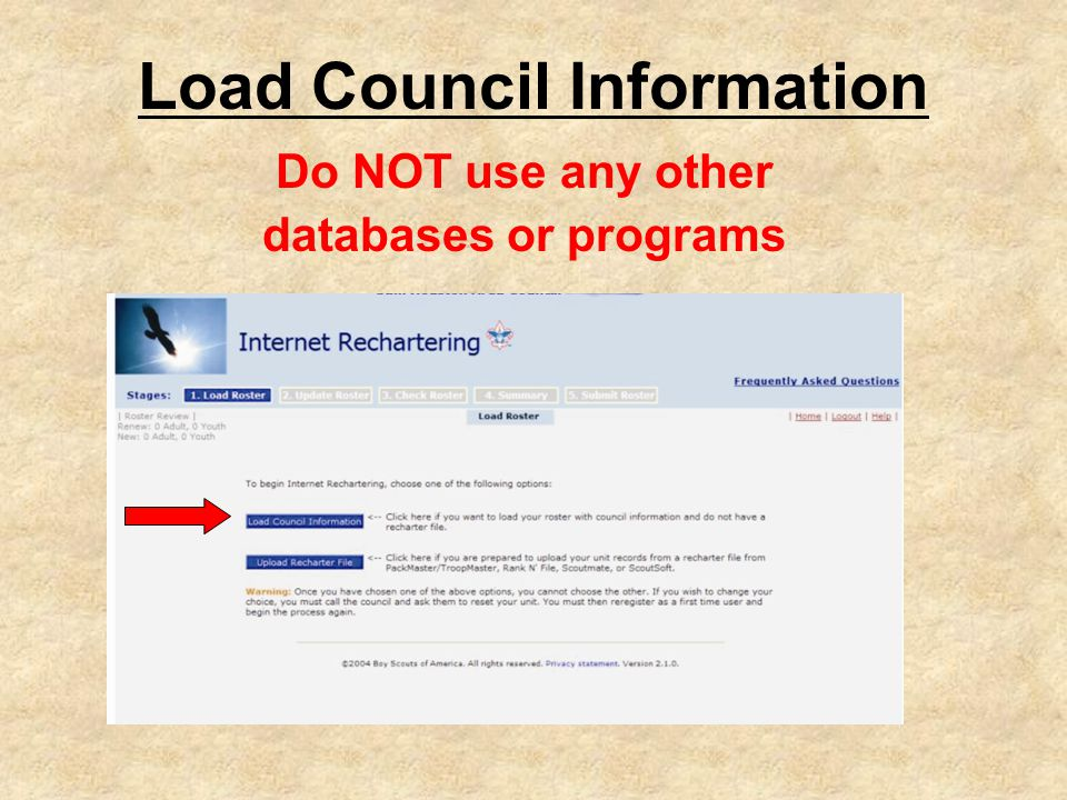 Load Council Information Do NOT use any other databases or programs