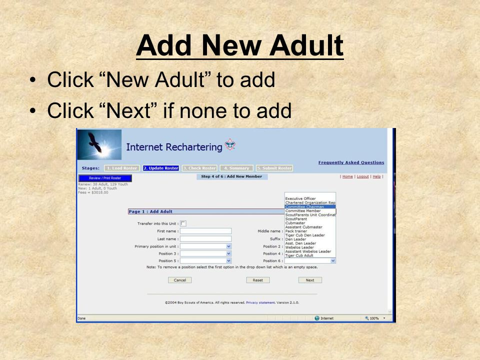 Add New Adult Click New Adult to add Click Next if none to add
