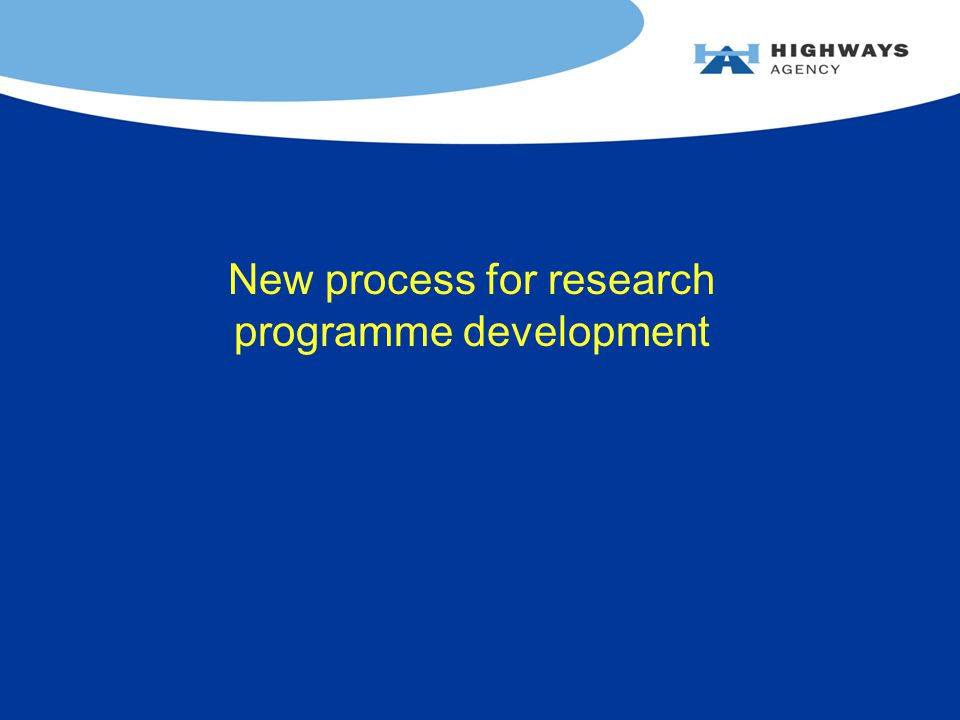 New process for research programme development