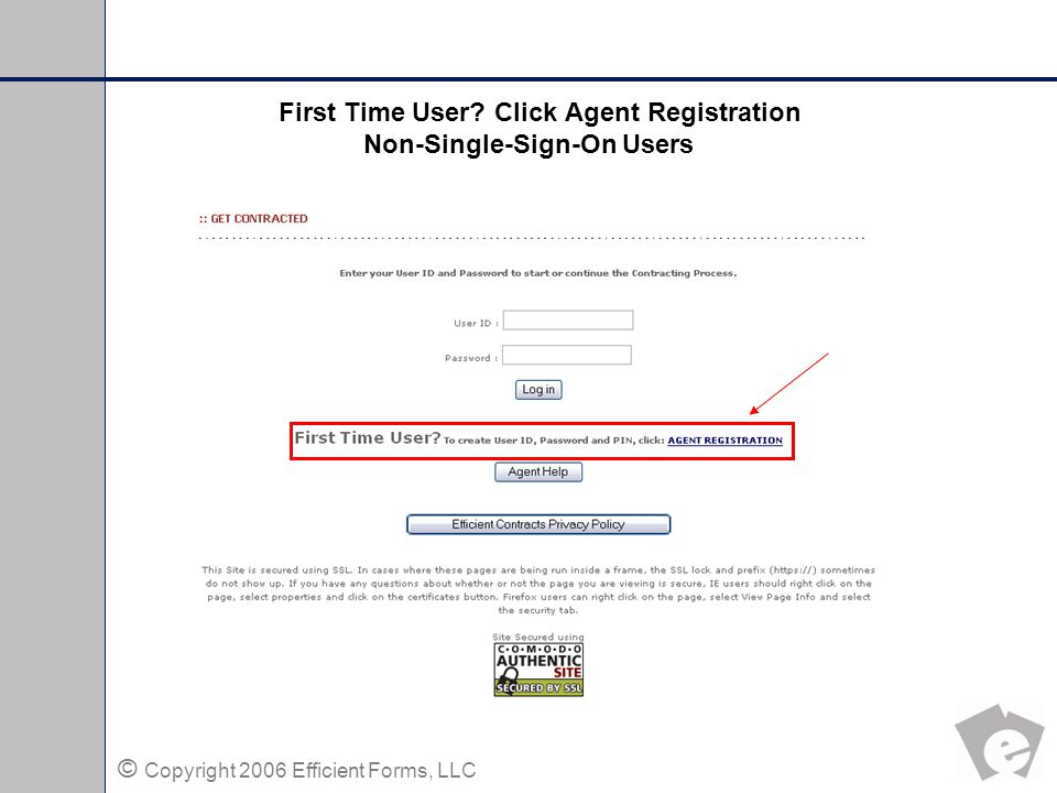 © Copyright 2006 Efficient Forms, LLC Agent Registration Non Single-Sign-On