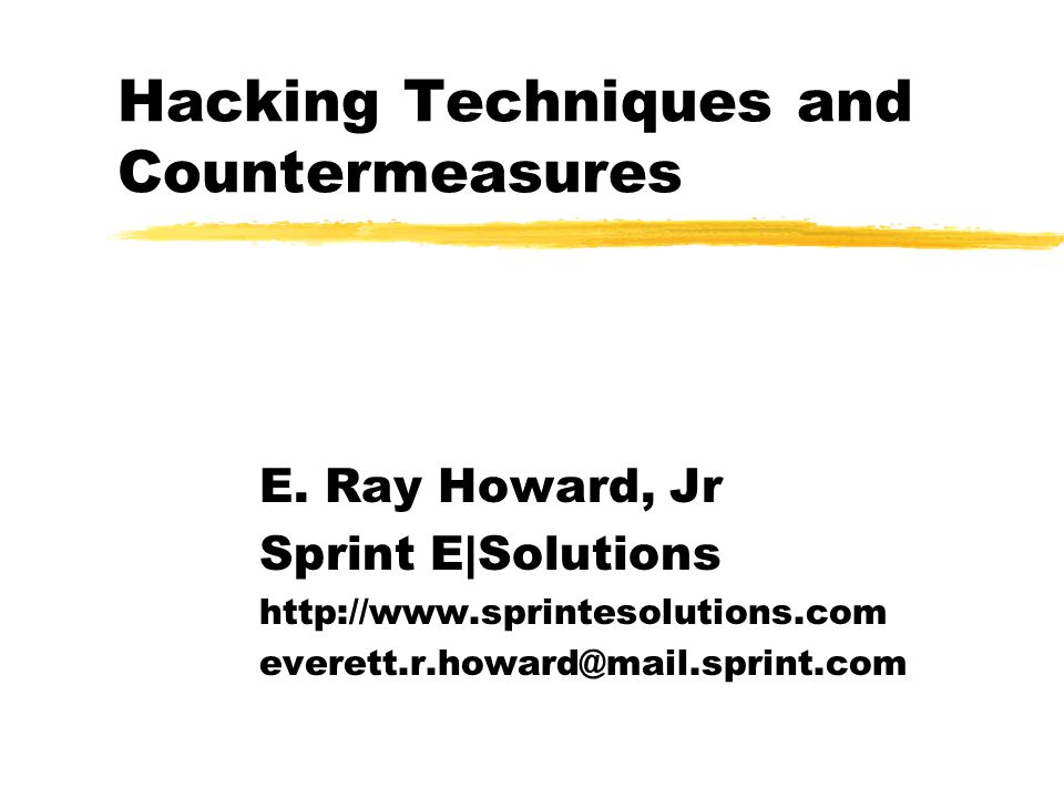 Hacking Techniques and Countermeasures E.