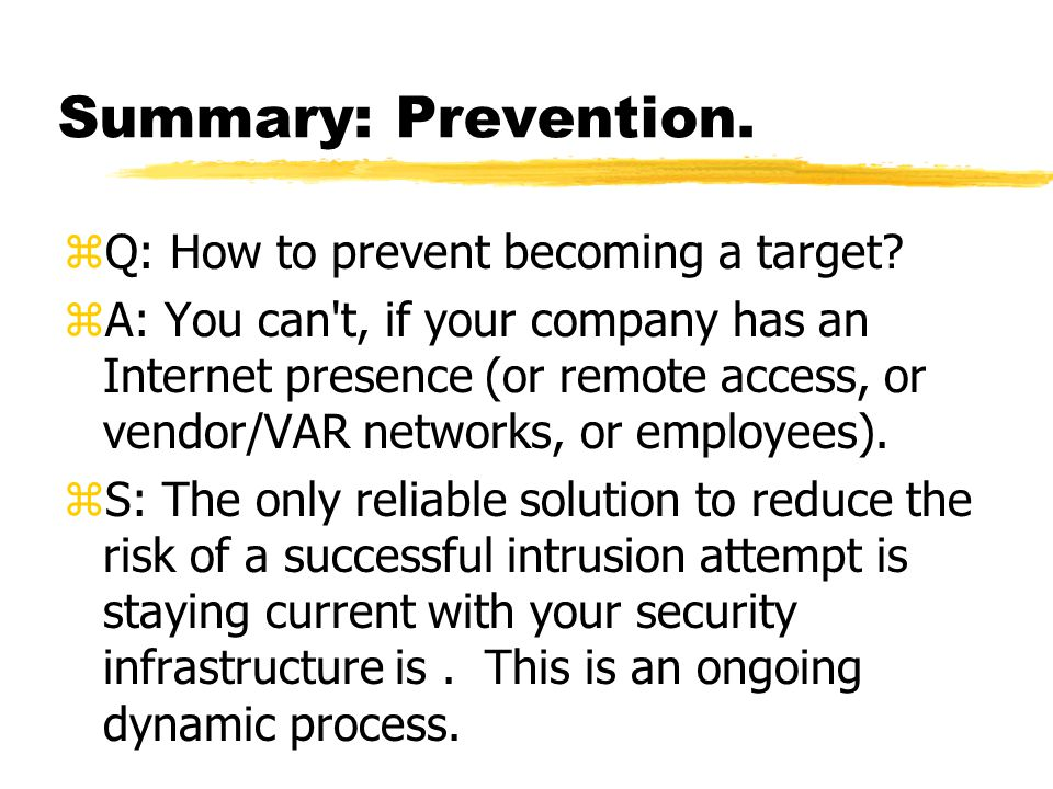 Summary: Prevention. zQ: How to prevent becoming a target.