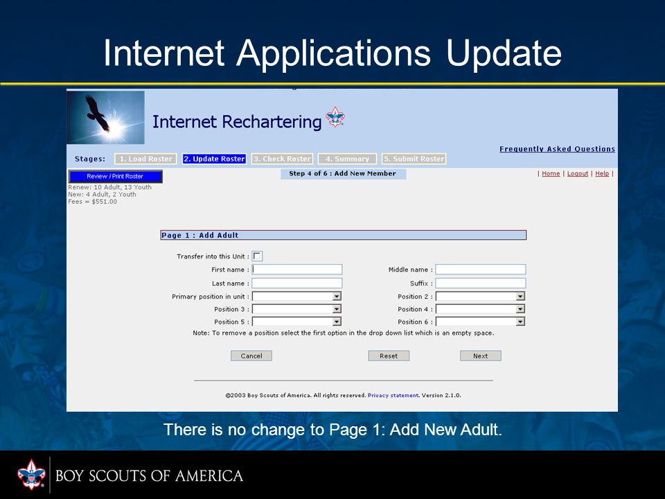 Internet Applications Update There is no change to Page 1: Add New Adult.