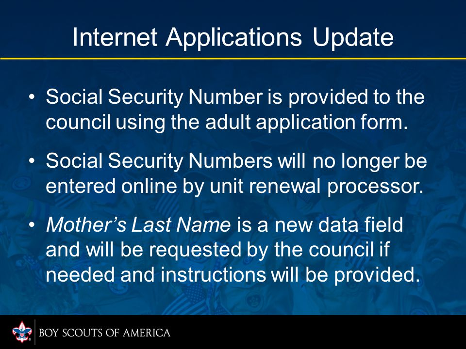 Internet Applications Update Social Security Number is provided to the council using the adult application form.