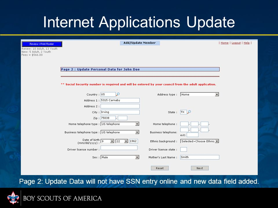 Internet Applications Update Page 2: Update Data will not have SSN entry online and new data field added.