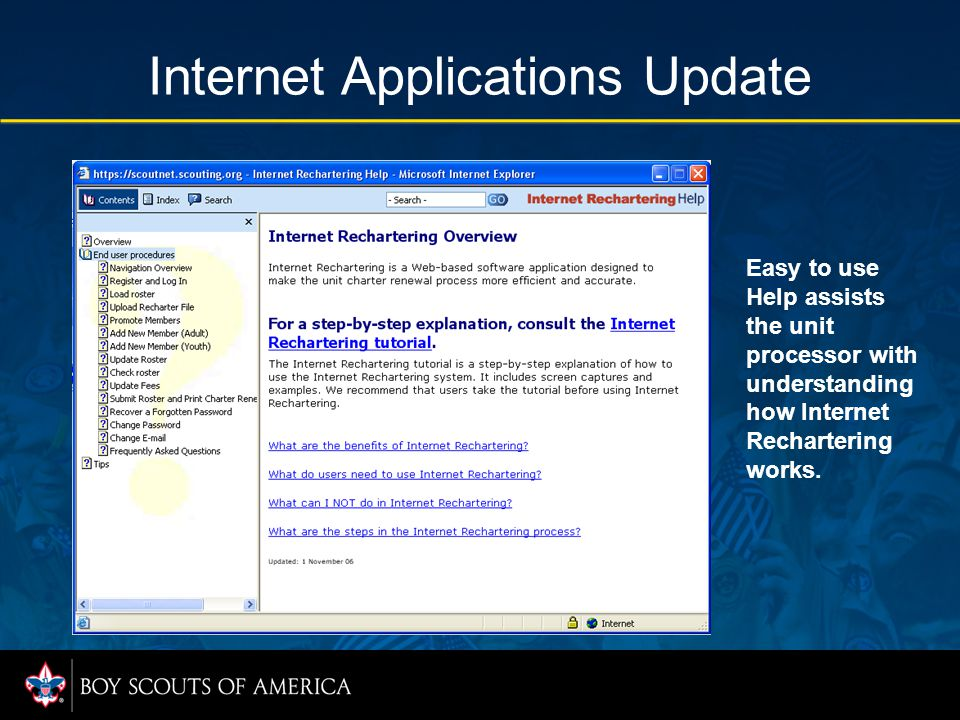 Internet Applications Update Easy to use Help assists the unit processor with understanding how Internet Rechartering works.