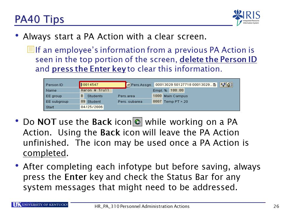 PA40 Tips Always start a PA Action with a clear screen.