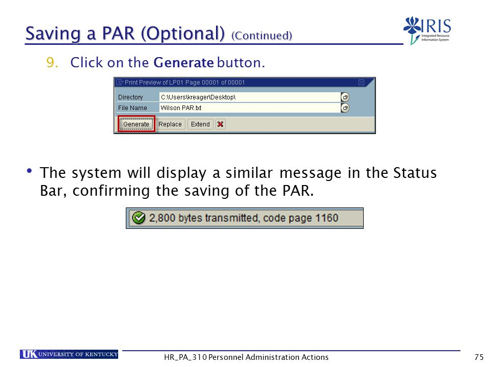 Saving a PAR (Optional) (Continued) 9.Click on the Generate button.