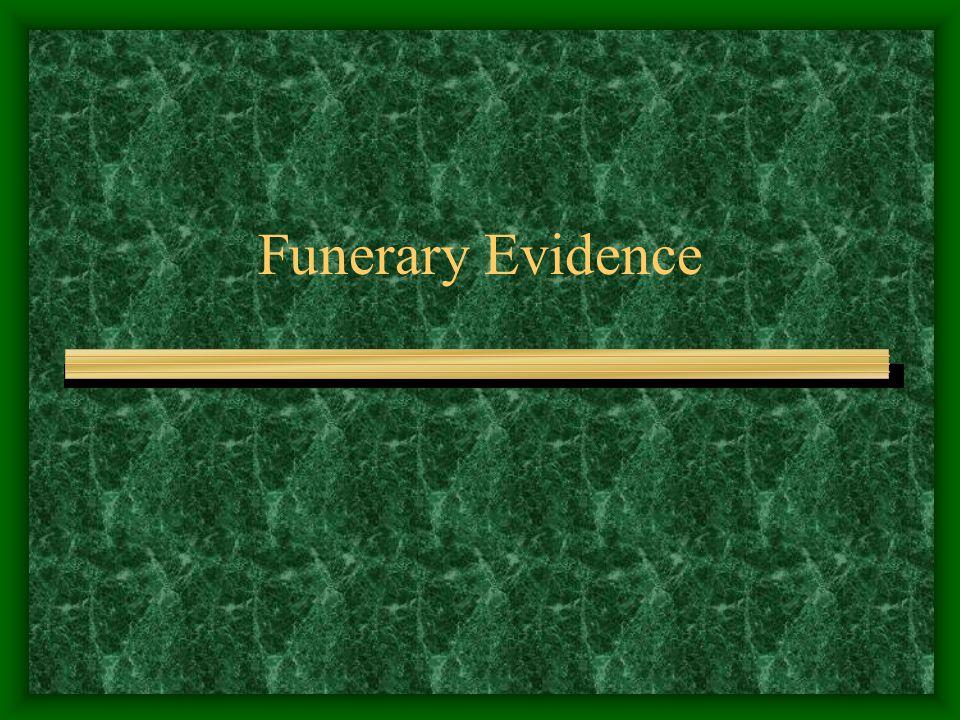 Funerary Evidence