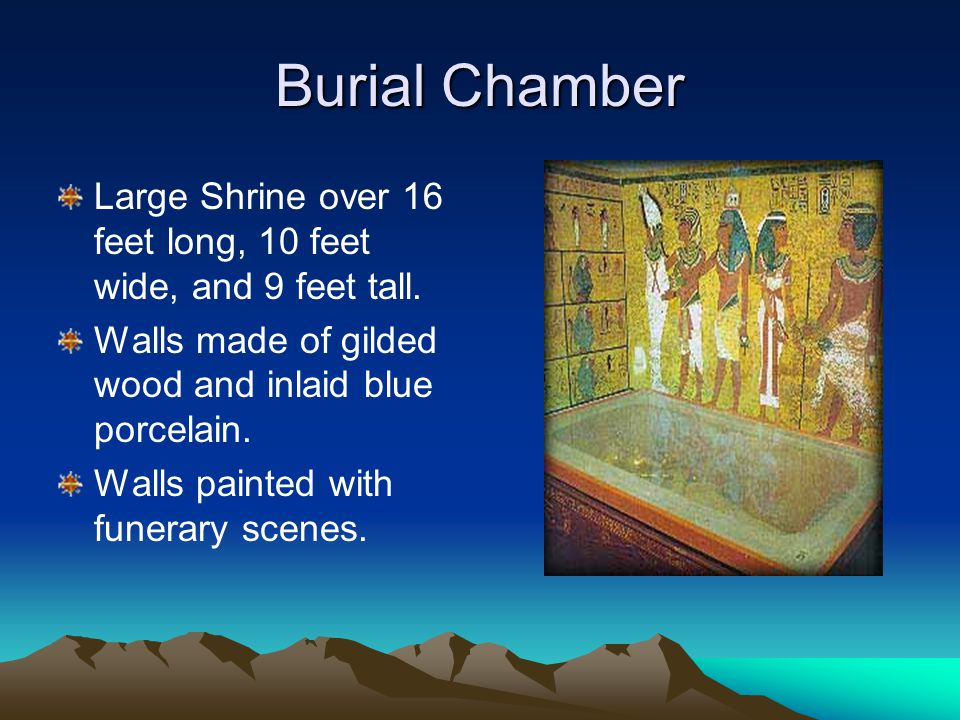 Burial Chamber Large Shrine over 16 feet long, 10 feet wide, and 9 feet tall.
